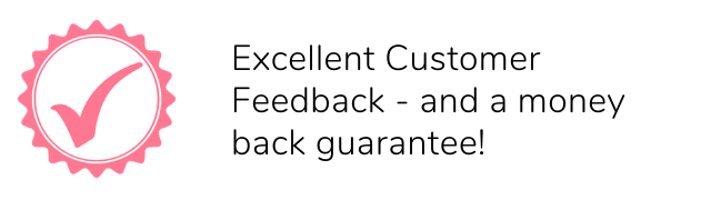Excellent customer feedback and a money back guarantee