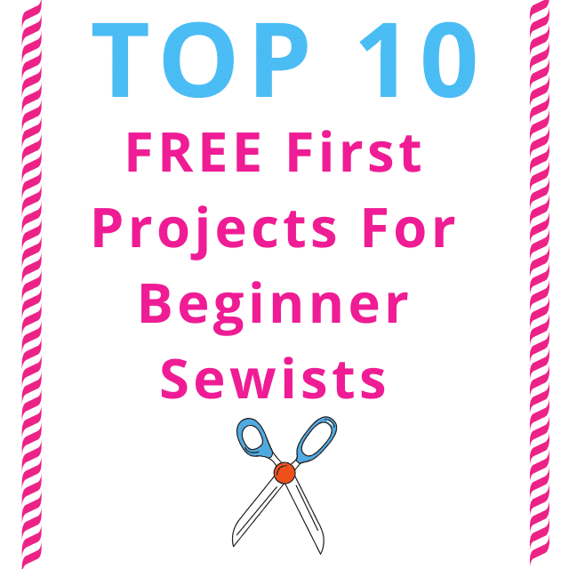 top-10-free-first-projects-for-beginner-sewists