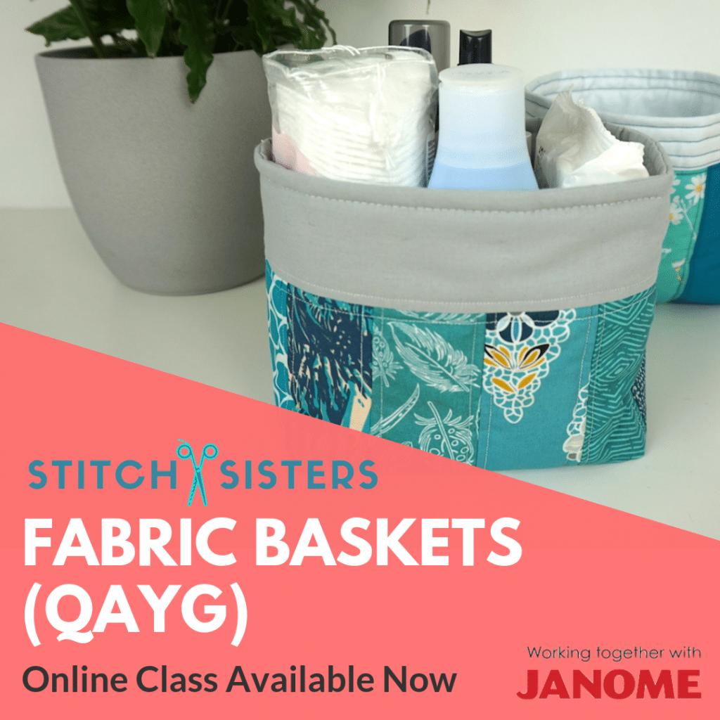 Stitch-Sisters-Fabric-Baskets-QAYG