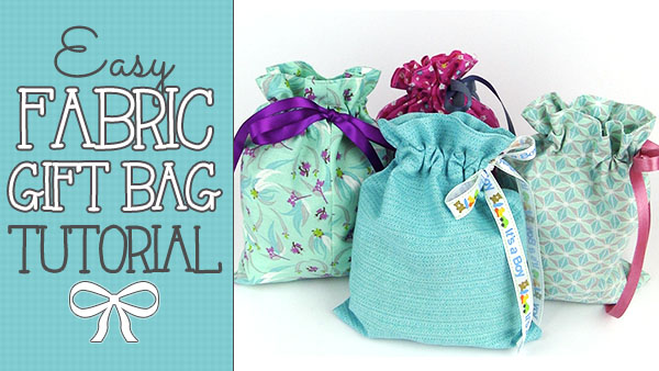 Easy-Fabric-Gift-Bag-Tutorial